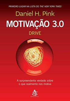 Motivação 3.0 - Daniel Pink